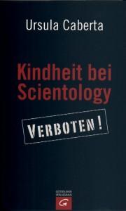Caberta-Kindheit-bei-Scientology-verboten-2008-Titel