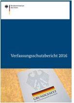 Bundesverfassungsschutzbericht 2016